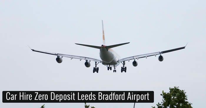 Car Hire Zero Deposit Leeds Bradford Airport